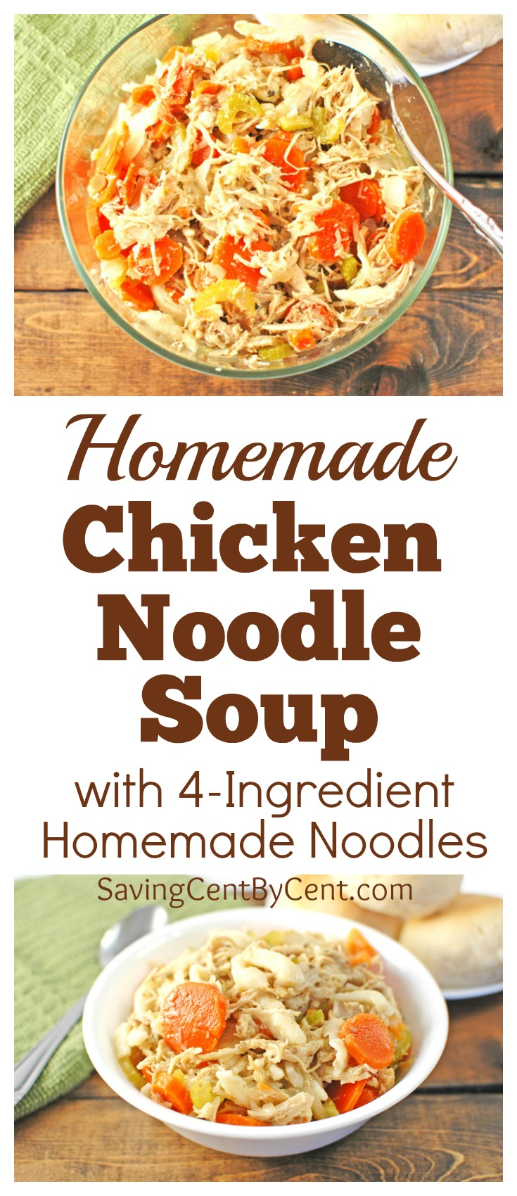 Homemade Chicken Noodle Soup with 4-Ingredient Homemade Noodles