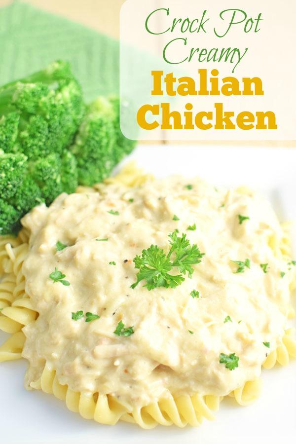 Easy Crock Pot Creamy Italian Chicken