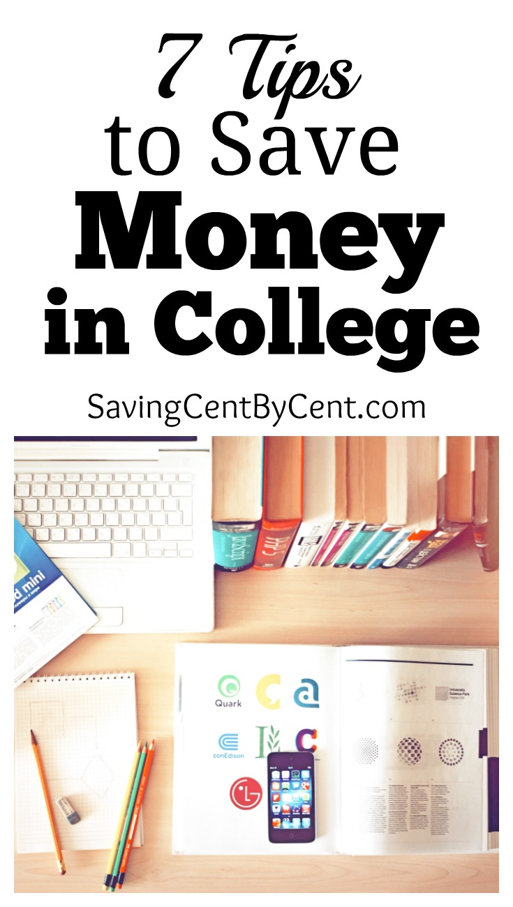 7 Tips to Save Money in College