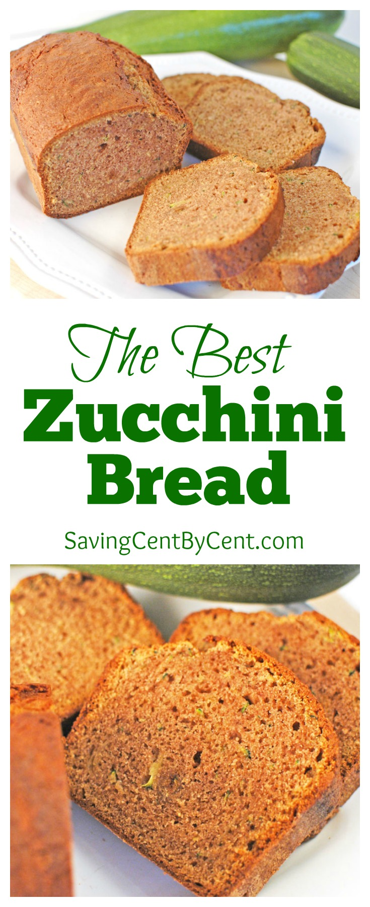 The Best Zucchini Bread