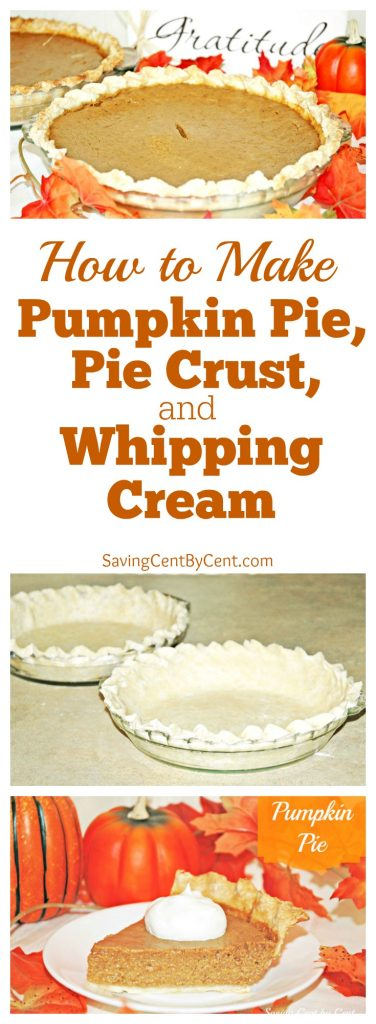 How to Make Pumpkin Pie, Pie Crust, and Homemamde Whipping Cream