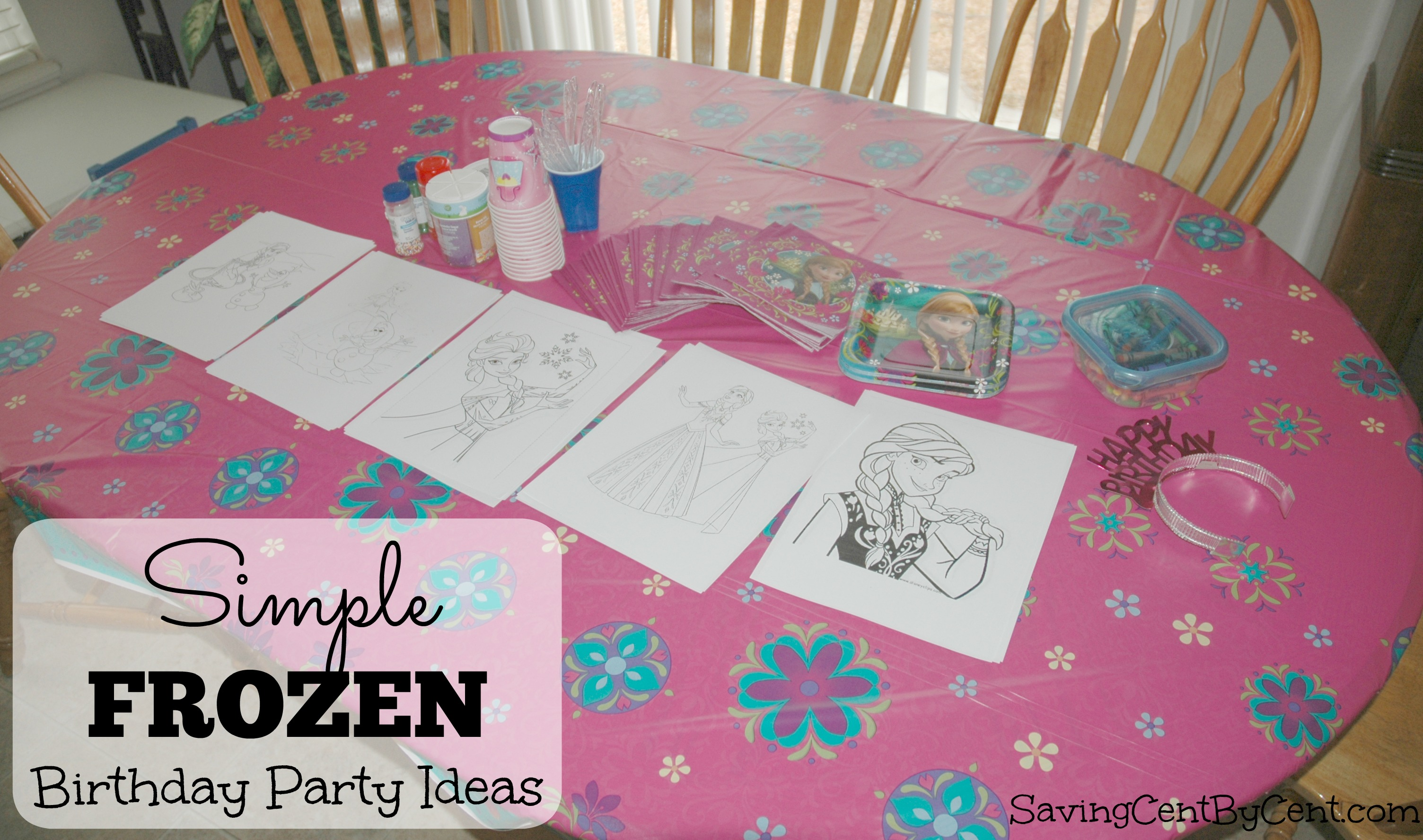 Simple Frozen Birthday Party Ideas Saving Cent by Cent