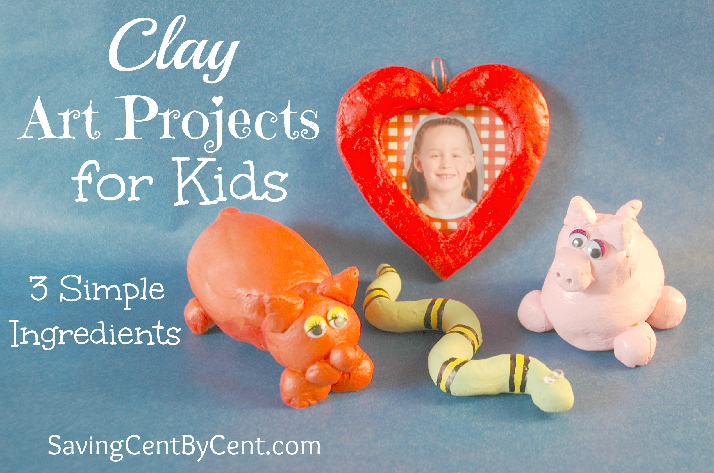 clay art projects for kids 3 simple ingredients saving