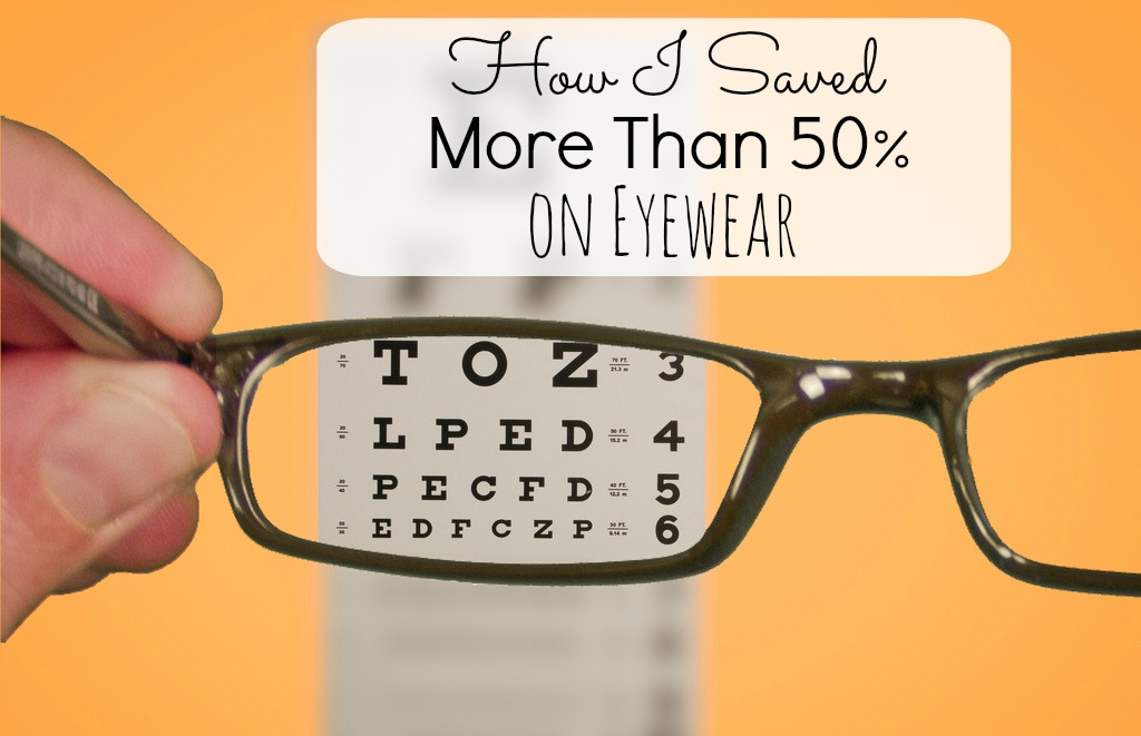 How I Saved More Than 50 on Eyewear Final