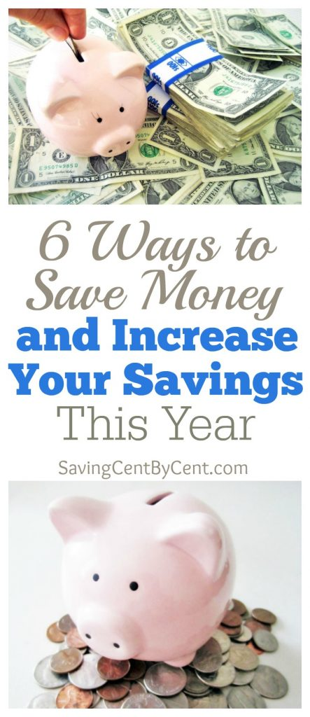 6 Ways to Save Money and Increase Your Savings This Year