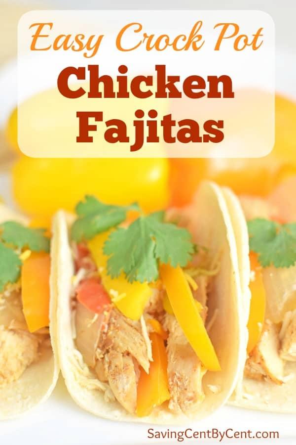Easy Crock Pot Chicken Fajitas