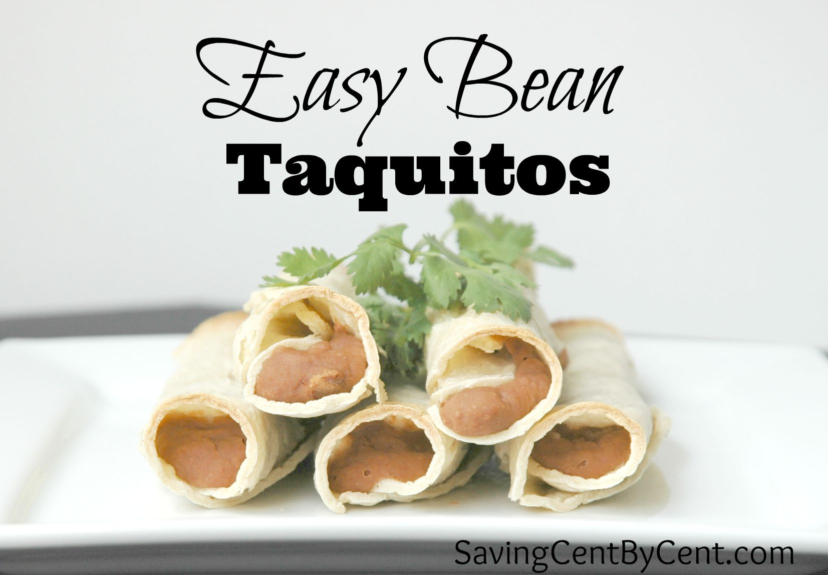 ... need a quick dinner idea these homemade and easy bean taquitos are one