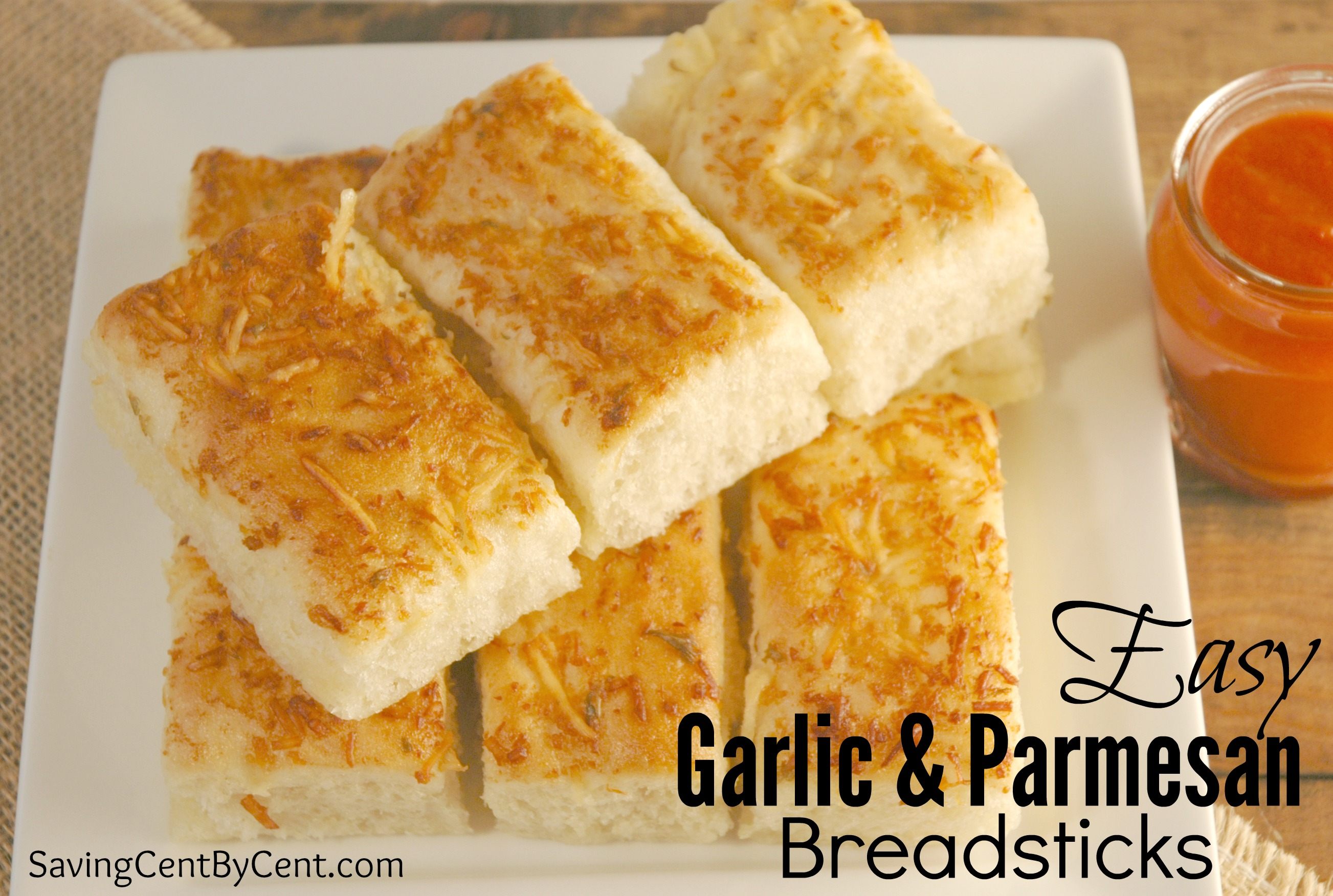 Delicious & Easy Garlic & Parmesan Breadsticks - Saving Cent by Cent