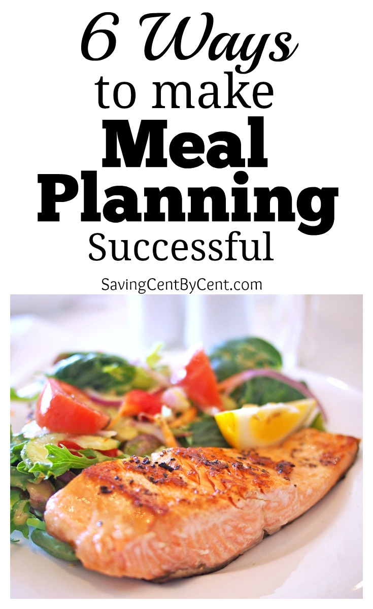 6 Ways to Make Meal Planning Successful