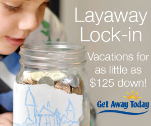 Get Away Today Layaway Lock In