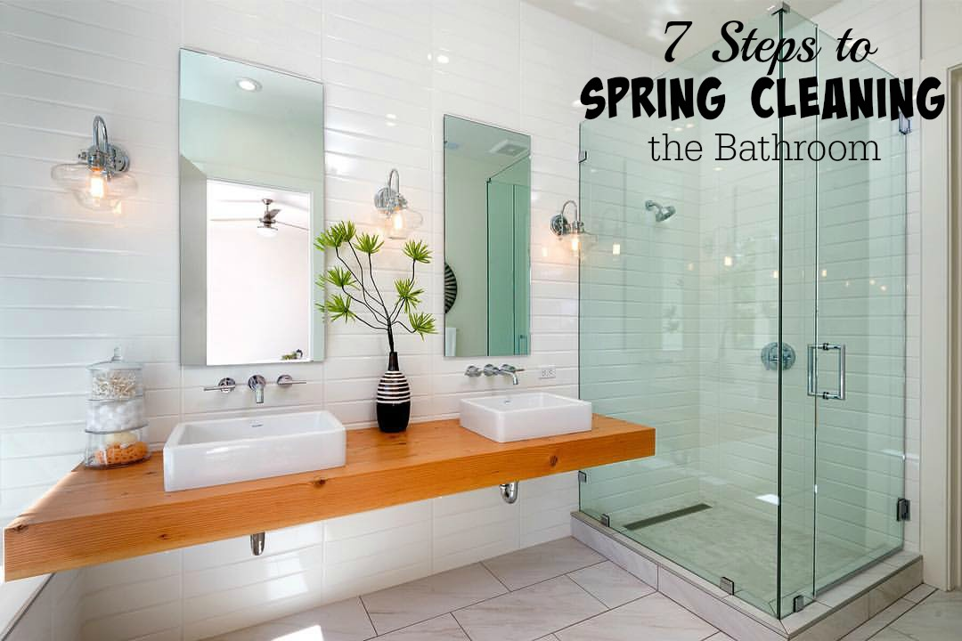 7 Steps To Spring Cleaning The Bathroom Saving Cent By Cent