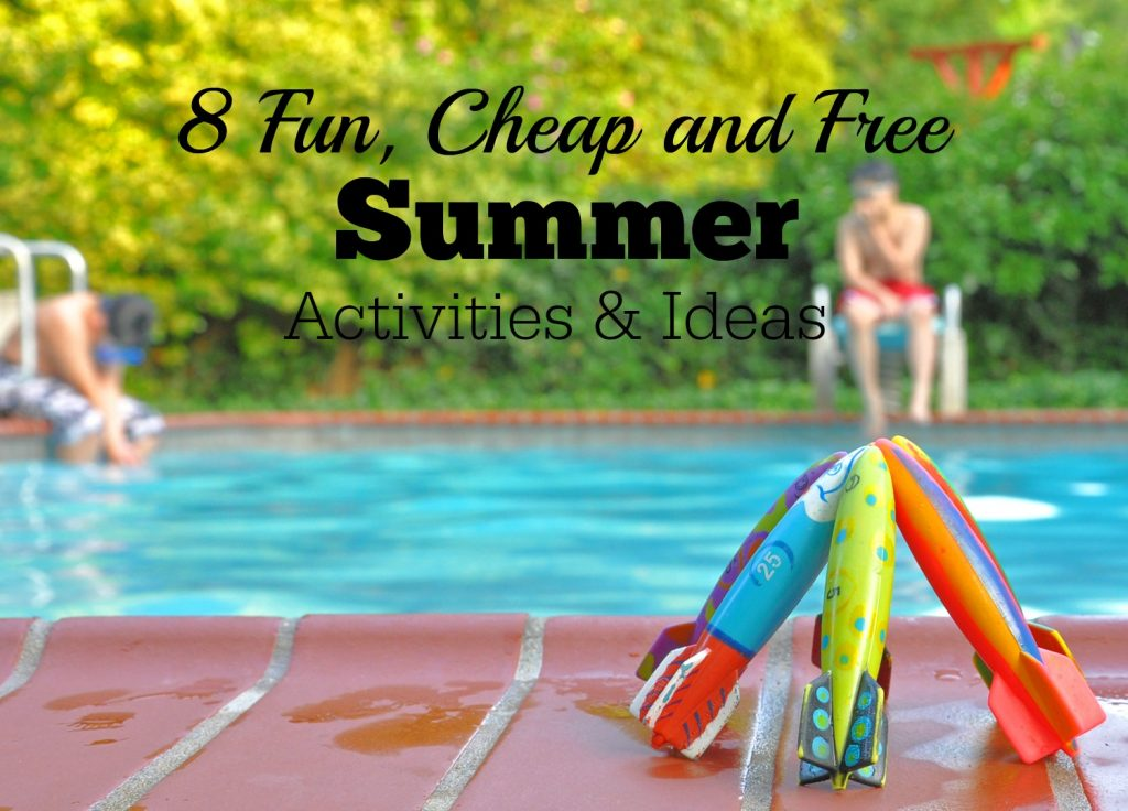 Summer Activites - Fun, Cheap and Free