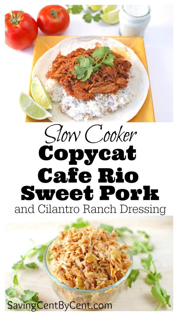 Slow Cooker Copycat Cafe Rio Sweet Pork and Cilantro Ranch Dressing
