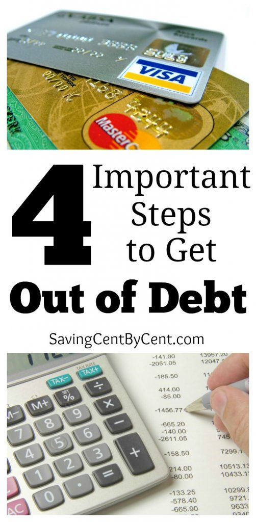 4 Important Steps to Get Out of Debt
