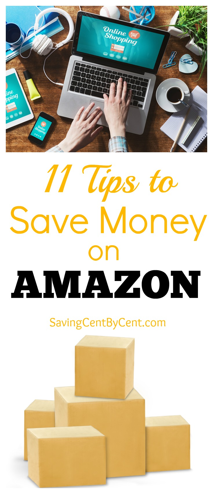 11 Tips to Save Money on Amazon - Saving Cent by Cent