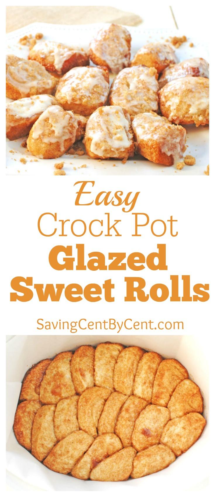 Easy Crock Pot Glazed Sweet Rolls