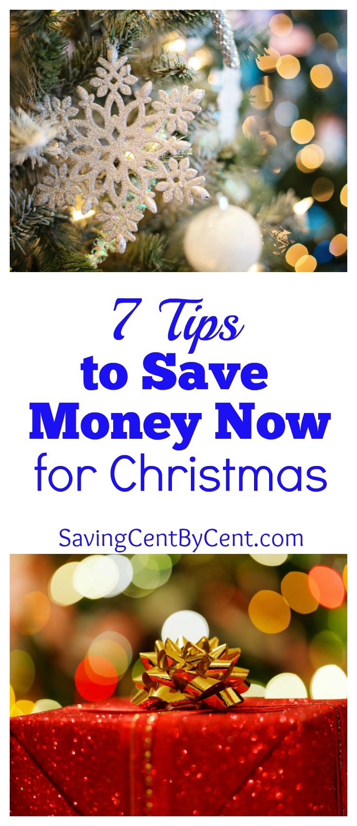 7 Tips to Save Money Now for Christmas