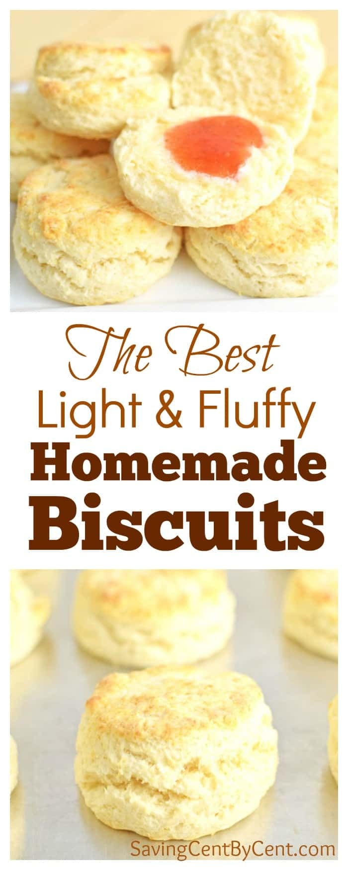 The Best Light & Fluffy Homemade Biscuits