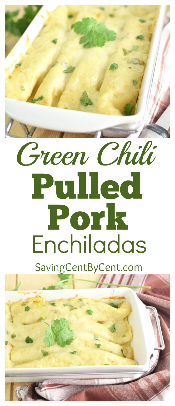 Green Chili Pulled Pork Enchiladas